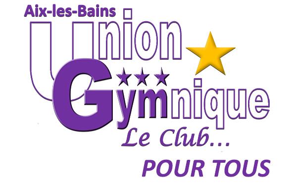 Union Gymnique AIX-LES-BAINS, le Club... pour TOUS