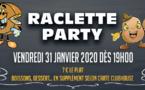 Raclette Party - Vendredi 31 Janvier 2020