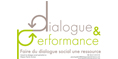 Dialogue et Performance
